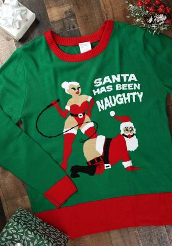 Santa Has Been Naughty Christmas Sweater