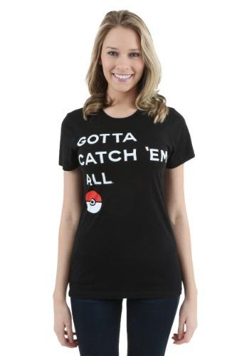 Womens Pokemon Gotta Catch Them All T-Shirt