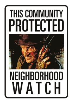Nightmare on Elm Street Freddy Neighborhood Watch1