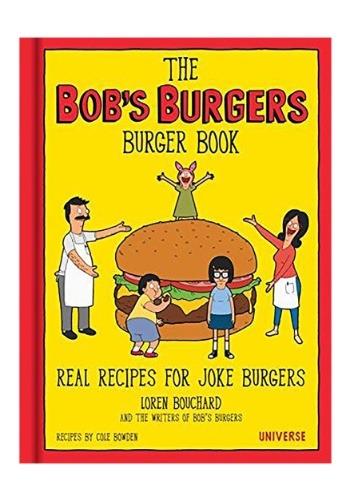 Bob's Burgers Burger Cookbook