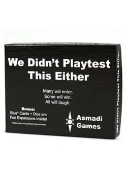 We Didnt Playtest This Either Card Game