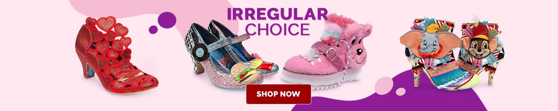 Irregular Choice. The Only Choice.